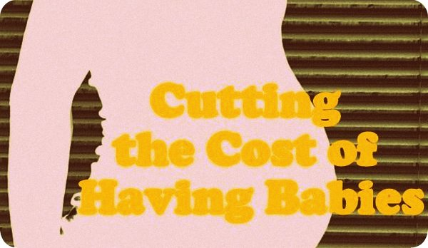 cutting the cost of having a baby title